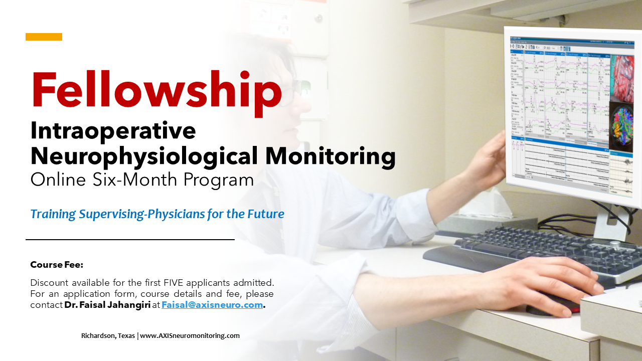 Fellowship Intraoperative Neurophysiological Monitoring - Online Six-Month Program - Training Supervising Physicians for the Future